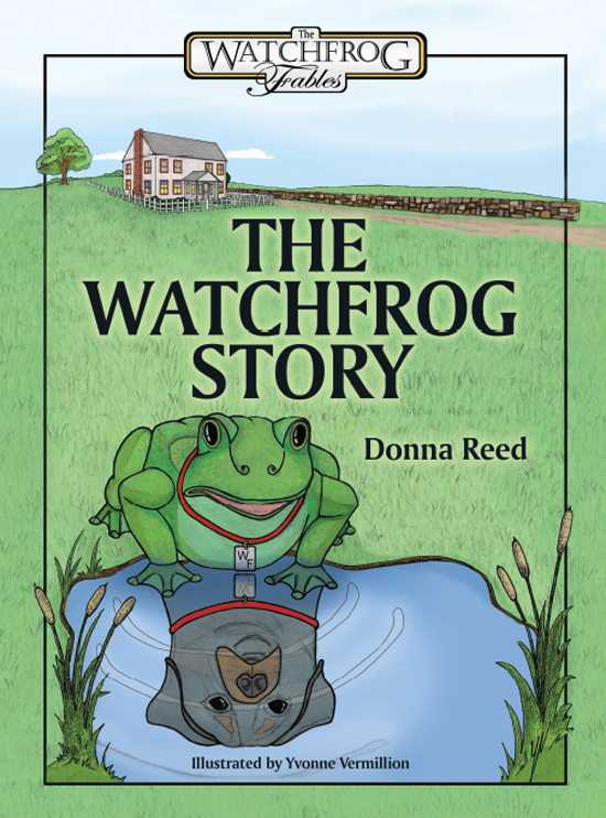 A Cover with Custom Illustration for The Watchfrog Story by Donna Reed