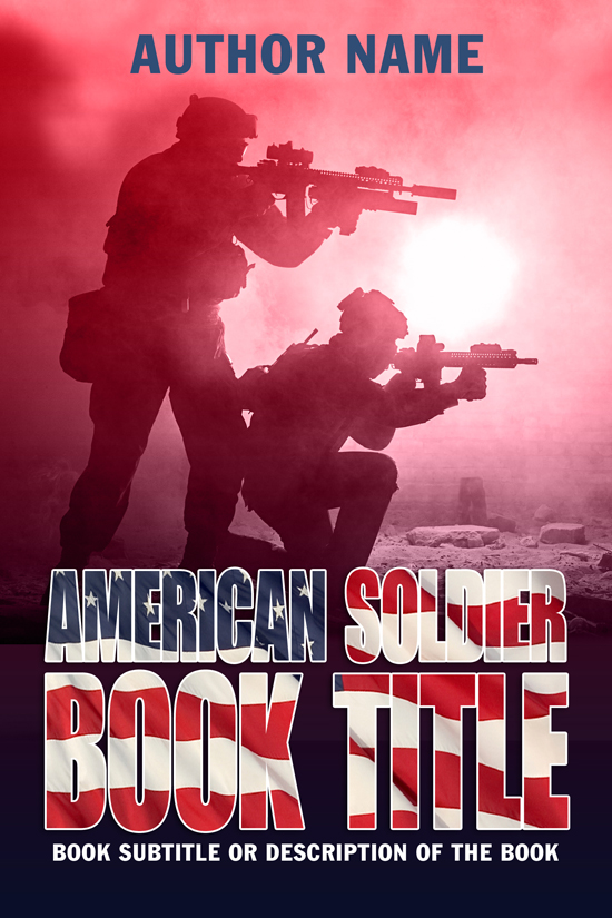 Military, American Soldier, War, Combat, Book Cover Design