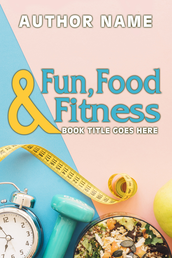 Fun, Food & Fitness Book Cover Design